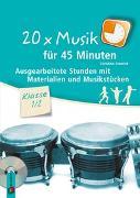 Cover-Bild zu Steurich, Christina: 20 x Musik für 45 Minuten - Klasse 1/2