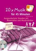 Cover-Bild zu Steurich, Christina: 20 x Musik für 45 Minuten - Klasse 3/4