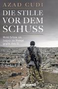 Cover-Bild zu Die Stille vor dem Schuss von Cudi, Azad