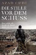 Cover-Bild zu Die Stille vor dem Schuss (eBook) von Cudi, Azad
