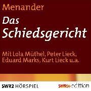 Cover-Bild zu Menander: Das Schiedsgericht (Audio Download)