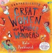 Cover-Bild zu Fantastically Great Women Who Worked Wonders von Pankhurst, Kate