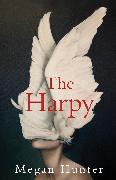 Cover-Bild zu Hunter, Megan: The Harpy