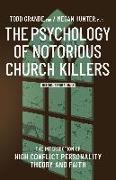 Cover-Bild zu Hunter, Megan: The Psychology of Notorious Church Killers