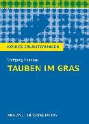 Cover-Bild zu Tauben im Gras von Wolfgang Koeppen. Textanalyse und Interpretation mit ausführlicher Inhaltsangabe und Abituraufgaben mit Lösungen (eBook) von Koeppen, Wolfgang