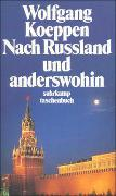 Cover-Bild zu Nach Rußland und anderswohin von Koeppen, Wolfgang