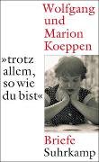 Cover-Bild zu »...trotz allem, so wie du bist« von Koeppen, Wolfgang