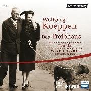 Cover-Bild zu Das Treibhaus (Audio Download) von Koeppen, Wolfgang