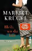 Cover-Bild zu Bleib, wo du bist von Krügel, Mareike