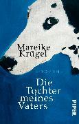 Cover-Bild zu Die Tochter meines Vaters von Krügel, Mareike