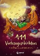 Cover-Bild zu Loewe Vorlesebücher (Hrsg.): 111 Vorlesegeschichten zum Träumen und Schlummern