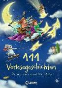 Cover-Bild zu Loewe Vorlesebücher (Hrsg.): 111 Vorlesegeschichten für Sternenreisen und süße Träume