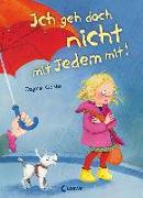 Cover-Bild zu Geisler, Dagmar: Ich geh doch nicht mit jedem mit!