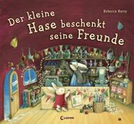 Cover-Bild zu Harry, Rebecca: Der kleine Hase beschenkt seine Freunde