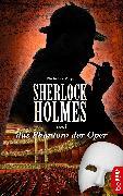 Cover-Bild zu Meyer, Nicholas: Sherlock Holmes und das Phantom der Oper (eBook)