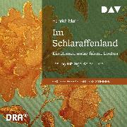 Cover-Bild zu Im Schlaraffenland. Ein Roman unter feinen Leuten (Audio Download) von Mann, Heinrich