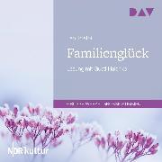 Cover-Bild zu Familienglück (Audio Download) von Tolstoi, Leo