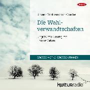 Cover-Bild zu Die Wahlverwandtschaften (Audio Download) von Goethe, Johann Wolfgang von