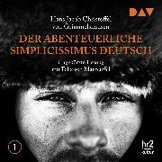 Cover-Bild zu Der abenteuerliche Simplicissimus Deutsch Teil 1 (Audio Download) von Grimmelshausen, Hans Jacob Christoffel von