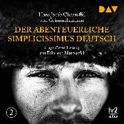 Cover-Bild zu Der abenteuerliche Simplicissimus Deutsch Teil 2 (Audio Download) von Grimmelshausen, Hans Jacob Christoffel von