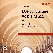 Cover-Bild zu Die Kartause von Parma Teil 1 (Audio Download) von Stendhal