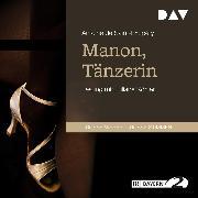 Cover-Bild zu Manon, Tänzerin (Audio Download) von Saint-Exupéry, Antoine de