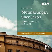 Cover-Bild zu Mutmaßungen über Jakob (Audio Download) von Johnson, Uwe
