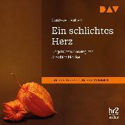 Cover-Bild zu Ein schlichtes Herz (Audio Download) von Flaubert, Gustave