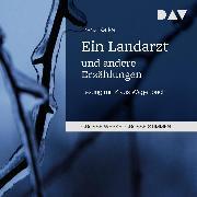 Cover-Bild zu Ein Landarzt und andere Erzählungen (Audio Download) von Kafka, Franz