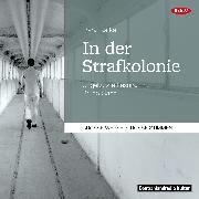 Cover-Bild zu In der Strafkolonie (Audio Download) von Kafka, Franz
