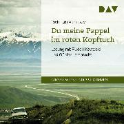 Cover-Bild zu Du meine Pappel im roten Kopftuch (Audio Download) von Aitmatow, Tschingis