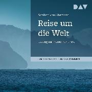 Cover-Bild zu Reise um die Welt (Audio Download) von Chamisso, Adelbert von