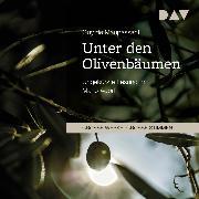 Cover-Bild zu Unter den Olivenbäumen (Audio Download) von Maupassant, Guy de