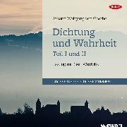Cover-Bild zu Dichtung und Wahrheit - Teil I und II (Audio Download) von Goethe, Johann Wolfgang von