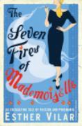 Cover-Bild zu The Seven Fires of Mademoiselle (eBook) von Vilar, Esther