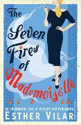 Cover-Bild zu The Seven Fires of Mademoiselle von Vilar, Esther