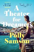 Cover-Bild zu A Theater for Dreamers von Samson, Polly