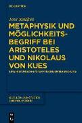 Cover-Bild zu Maaßen, Jens: Metaphysik und Möglichkeitsbegriff bei Aristoteles und Nikolaus von Kues (eBook)