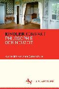 Cover-Bild zu Eusterschulte, Anne (Hrsg.): Kindler Kompakt: Philosophie der Neuzeit (eBook)