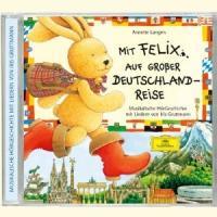Cover-Bild zu Langen, Annette: Mit Felix auf großer Deutschlandreise