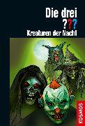 Cover-Bild zu Die drei ??? Kreaturen der Nacht (drei Fragezeichen) (eBook) von Sonnleitner, Marco