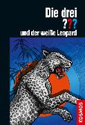Cover-Bild zu Die drei ??? und der weiße Leopard (drei Fragezeichen) (eBook) von Buchna, Hendrik