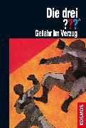 Cover-Bild zu Die drei ??? Gefahr im Verzug (drei Fragezeichen) (eBook) von Lerangis, Peter