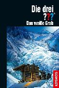Cover-Bild zu Die drei ??? Das weiße Grab (drei Fragezeichen) (eBook) von Nevis, Ben
