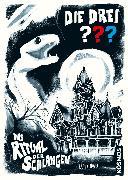 Cover-Bild zu Die drei ??? Das Ritual der Schlangen (drei Fragezeichen) (eBook) von Tauber, Christopher