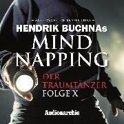 Cover-Bild zu MindNapping, Folge 10: Special Edition: Der Traumtänzer (Audio Download) von Buchna, Hendrik