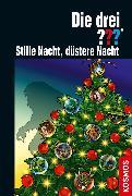 Cover-Bild zu Die drei ??? Stille Nacht, düstere Nacht (drei Fragezeichen) (eBook) von Buchna, Hendrik