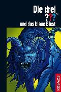 Cover-Bild zu Die drei ??? und das blaue Biest (drei Fragezeichen) (eBook) von Buchna, Hendrik