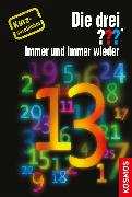 Cover-Bild zu Die drei ??? Immer und immer wieder ... (drei Fragezeichen) (eBook) von Buchna, Hendrik