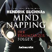 Cover-Bild zu MindNapping, Special Edition 10: Der Traumtänzer (Audio Download) von Buchna, Hendrik